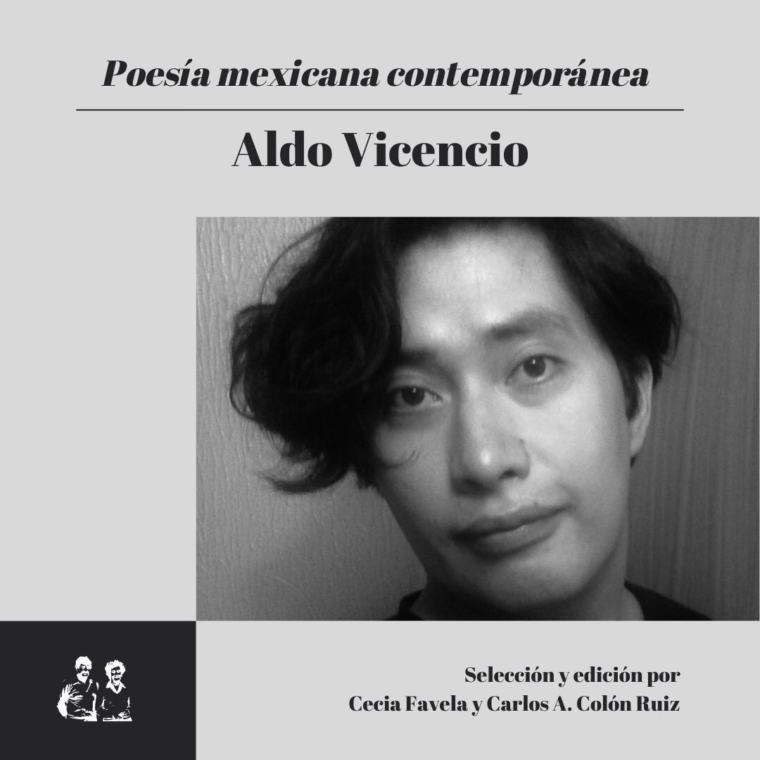 Poesía Mexicana Contemporánea: Aldo Vicencio