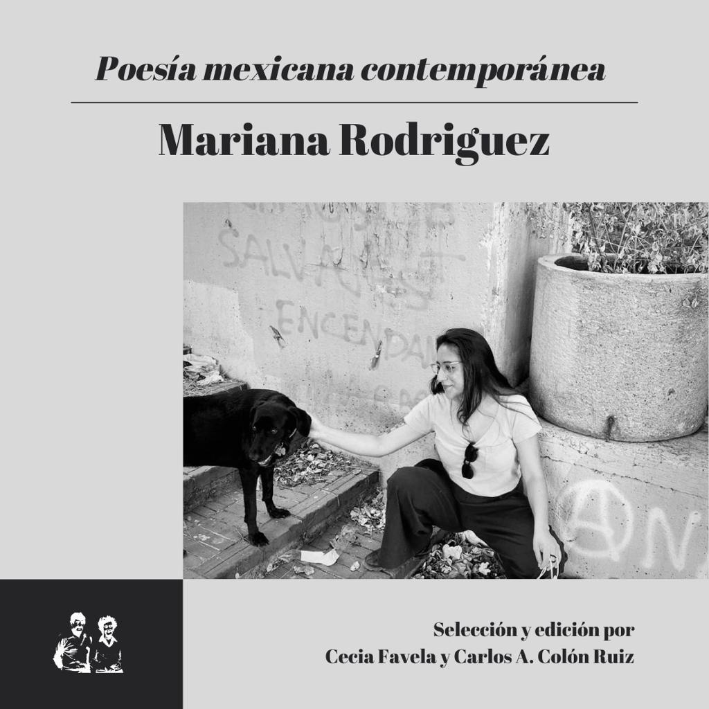 Poesía Mexicana Contemporánea: Mariana Rodríguez